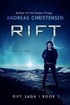 RIFT (The Rift Saga Book 1) by [Christensen, Andreas]