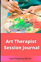 Art Therapist Session Journal