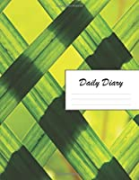 Daily Diary: Blank 2020 Journal Entry Writing Paper for Each Day of the Year | Green Leaves | January 20 - December 20 | 366 Dated Pages | A Notebook to Reflect, Write, Document & Diarise Your Life, Set Goals & Get Things Done