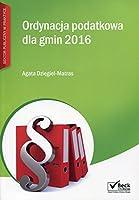 Ordynacja podatkowa dla gmin 2016