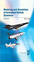 Modeling and Simulation of Aerospace Vehicle Dynamics (AIAA Education Series)
