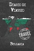 Diario di Viaggio Bulgaria: 6x9 Diario di viaggio I Taccuino con liste di controllo da compilare I Un regalo perfetto per il tuo viaggio in Bulgaria e per ogni viaggiatore