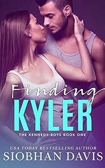 Finding Kyler: A High School Bully Romance (The Kennedy Boys Book 1) by [Davis, Siobhan]