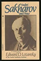 Andrei Sakharov and Peace