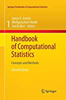 Handbook of Computational Statistics: Concepts and Methods (Springer Handbooks of Computational Statistics)