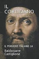 IL CORTIGIANO: IL PENSIERO ITALIANO 18