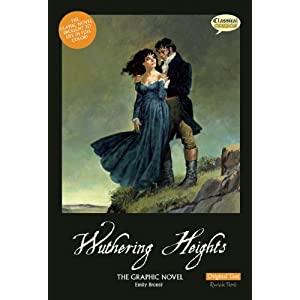 Wuthering Heights: The Graphic Novel: Original Text Version (Classical Comics: Original Text)