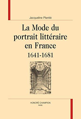La Mode du portrait littéraire en France (1641-1681).