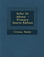Sefer or Adonai - Primary Source Edition