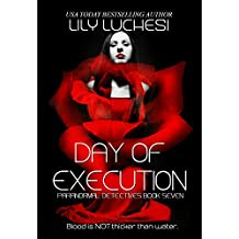 Day of Execution (Paranormal Detectives Series Book 7)