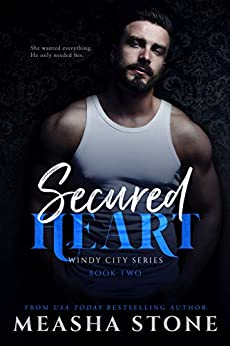 Secured Heart (Windy City Book 2) by [Stone, Measha]