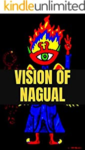 VISION OF NAGUAL (English Edition)