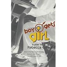 Boy Gets Girl: A Play