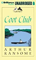Coot Club (Swallows and Amazons For-Ever)