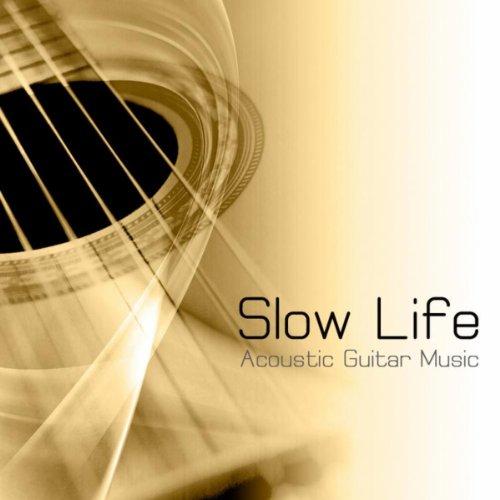 Slow Life: スローライフ, アコースティックギター...