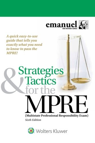 Download Strategies & Tactics for the Mpre: Multistate Professional Responsibility Exam (Bar Review) 1454891890