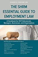 SHRM Essential Guide to Employment Law