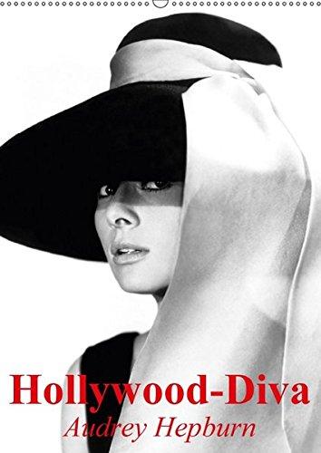 Hollywood-Diva - Audrey Hepburn (Wandkalender 2017 DIN A2 hoch): Die elfenhafte und unvergessliche Film-Ikone der 50er Jahre (Monatskalender, 14 Seiten )