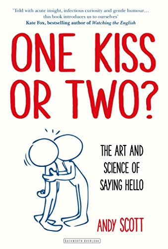 amazon one kiss or two the art and science of saying hello
