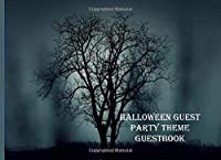 Halloween Guest Party Theme Guestbook: A Keepsake Memory Book