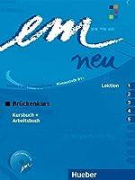em neu. Ausgabe in drei Banden. Deutsch als Fremdsprache: em neu 2008 Bruckenkurs Kursbuch, Arbeitsbuch , Lektion 1 - 5 mit Arbeitsbuch-Audio-CD: ... B1. Ein Lehrwerk im Baukastensystem by Unknown(2013-12)