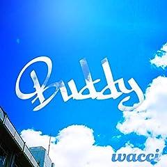 wacci「Buddy」のジャケット画像