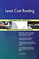 Least Cost Routing A Complete Guide - 2020 Edition