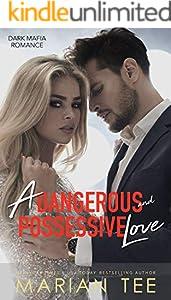 A Dangerous and Possessive Love: Dark Mafia Romance Duet Part 1 (English Edition)
