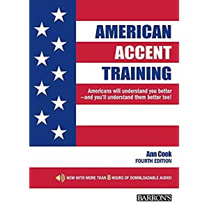 American Accent Training: With Downloadable Audio (American Accent Traning)