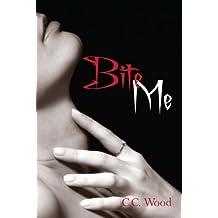Bite Me: (Bitten, Book 1)