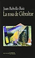 La rosa de Gibraltar/ The Rose of Gibraltar (Crisalida)