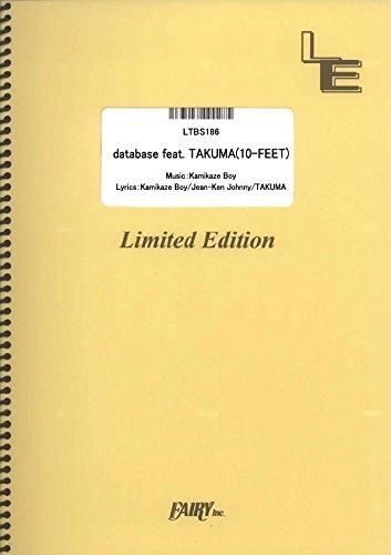 バンドスコア database feat. TAKUMA(10-FEET)/MAN WITH A MISSION  (LTBS186)[オンデマンド楽譜]