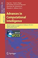 Advances in Computational Intelligence: IEEE World Congress on Computational Intelligence, WCCI 2012, Brisbane, Australia, June 10-15, 2012. Plenary/Invited Lectures (Lecture Notes in Computer Science)