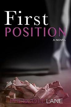 First Position by [Lane, Prescott]