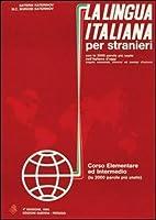 La lingua italiana per stranieri: Corso elementare ed intermedio - Textbook (One