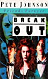 Break Out (Friends Forever)