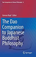 The Dao Companion to Japanese Buddhist Philosophy (Dao Companions to Chinese Philosophy)