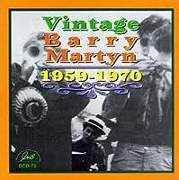 Vintage Barry Martyn 1959-70
