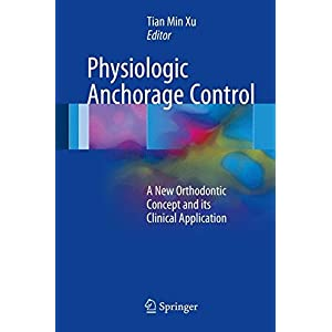Physiologic Anchorage Control: A New Orthodontic Concept and its Clinical Application