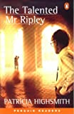 The Talented Mr. Ripley (Penguin Readers: Level 5)