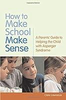 How to Make School Make Sense