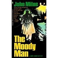 The Moody Man