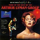 More of Best Of: Music for Bachelor's Den 6 [Import, From US] / Arthur Lyman (CD - 1996)
