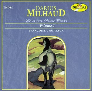 Milhaud;Cpte.Piano Works 1
