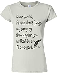 Please Do Not Judge My Story Novelty White Women T Shirt Top-XL