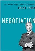 Negotiation (Brian Tracy Success Library)