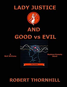 Lady Justice and Good vs Evil by [Thornhill, Robert]