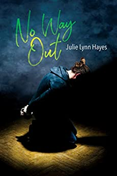 No Way Out by [Hayes, Julie Lynn]