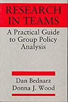Research in Teams: A Practical Guide to Group Policy Analysis