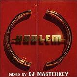 HARLEM MIXED BY DJ MASTERKEY